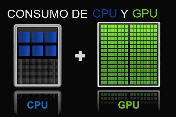 Consumo de CPU y GPU