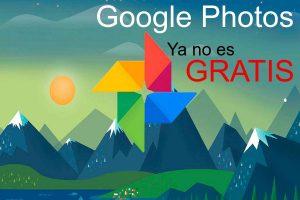 Google Photos ya no será gratis
