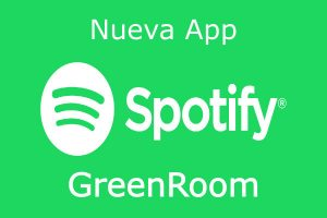 Spotify GreenRoom: el nuevo Clubhouse