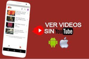 Videos en iOS y Android sin YouTube