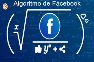 Cómo funciona el algoritmo de Facebook actualmente