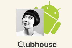 Cómo configurar Clubhouse en Android