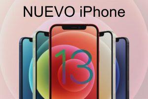 iPhone 13: Lanzamiento, Modelos y Precios