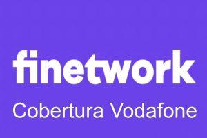 Cobertura Finetwork con red Vodafone