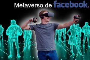 El Metaverso de Facebook
