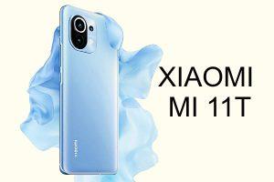 Xiaomi Mi 11T, Mi 11T Pro y Mi 11T Lite
