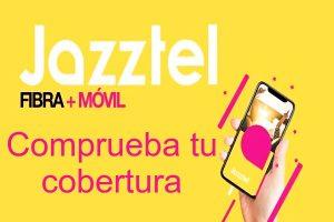Cobertura Jazztel: ahora con las mejores tarifas